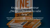 Knjiga i video seminar neobrazovanje za vase dete